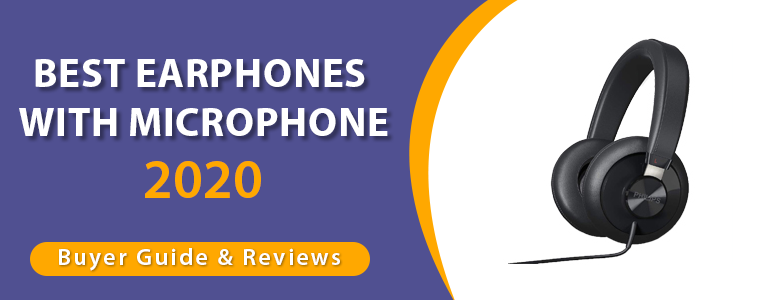 Best earphones with microphone buying guide